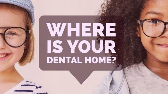 THE CONCEPT OF DENTAL HOME